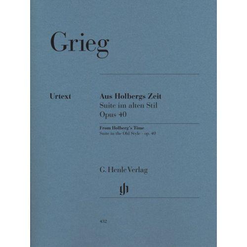 HENLE VERLAG GRIEG E. - HOLBERG SUITE, OP. 40