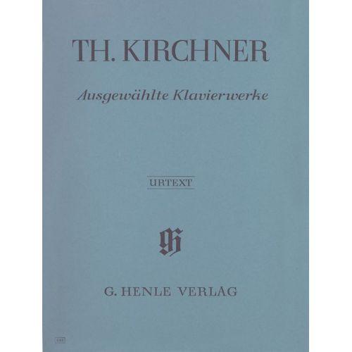 HENLE VERLAG KIRCHNER T. - SELECTED PIANO WORKS