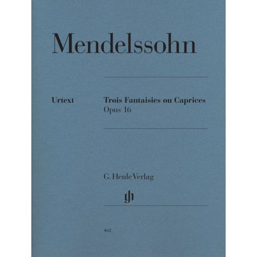 HENLE VERLAG MENDELSSOHN B F. - THREE FANTASIES OR CAPPRICIOS OP. 16