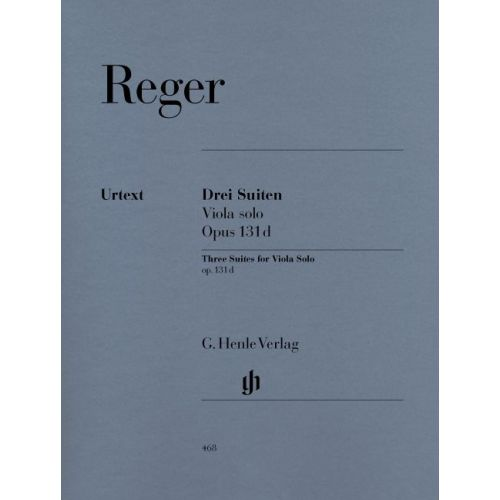 HENLE VERLAG REGER M. - THREE SUITES FOR VIOLA SOLO OP. 131D