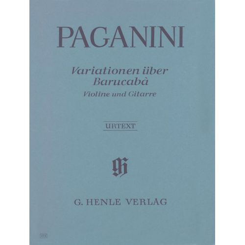HENLE VERLAG PAGANINI N. - 60 VARIATIONS ON BARUCABA FOR VIOLIN AND GUITAR OP. 14