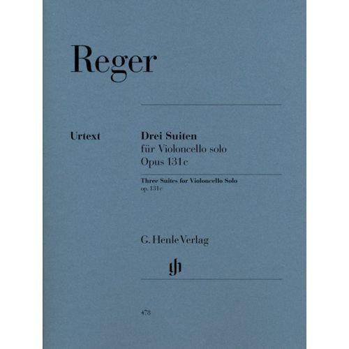 HENLE VERLAG REGER M. - THREE SUITES FOR VIOLONCELLO SOLO OP. 131C