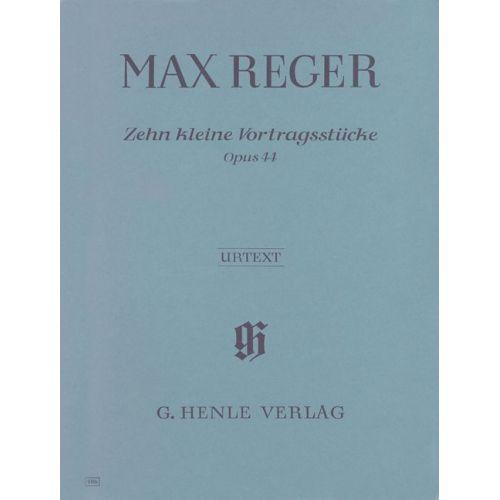 HENLE VERLAG REGER M. - 10 LITTLE PIECES OP. 44 - PIANO