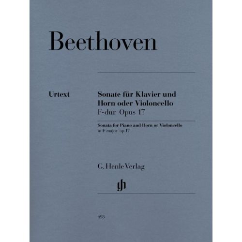 HENLE VERLAG BEETHOVEN L.V. - SONATA F MAJOR OP. 17 FOR PIANO AND HORN (OR VIOLONCELLO)