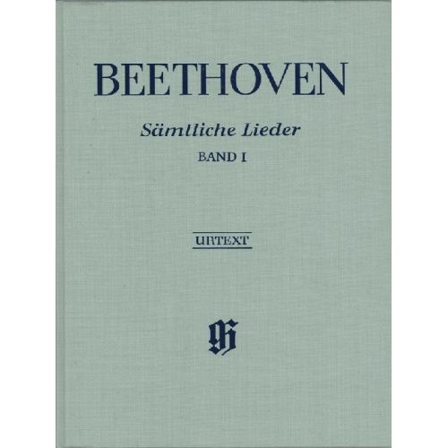 HENLE VERLAG BEETHOVEN L.V. - COMPLETE SONGS FOR VOICE AND PIANO, VOLUME I