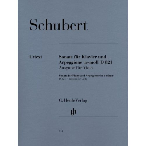 HENLE VERLAG SCHUBERT F. - SONATA FOR PIANO AND ARPEGGIONE A MINOR D 821 (OP. POST.)