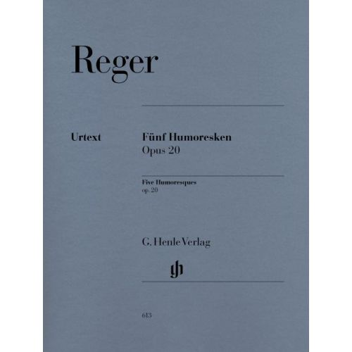 HENLE VERLAG REGER M. - FIVE HUMORESQUES FOR PIANO OP. 20