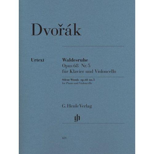 HENLE VERLAG DVORAK A. - WALDESRUHE (FORREST SILENCE) OP. 68,5