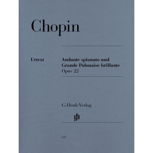 HENLE VERLAG CHOPIN F. - ANDANTE SPINATO AND GRANDE POLONAISE BRILLANTE E FLAT MAJOR OP. 22