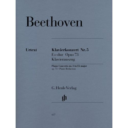 HENLE VERLAG BEETHOVEN L.V. - CONCERTO FOR PIANO AND ORCHESTRA NO. 5 E FLAT MAJOR OP. 73