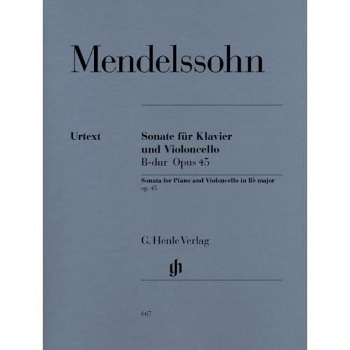 HENLE VERLAG MENDELSSOHN B F. - SONATA FOR PIANO AND VIOLONCELLO B FLAT MAJOR OP. 45