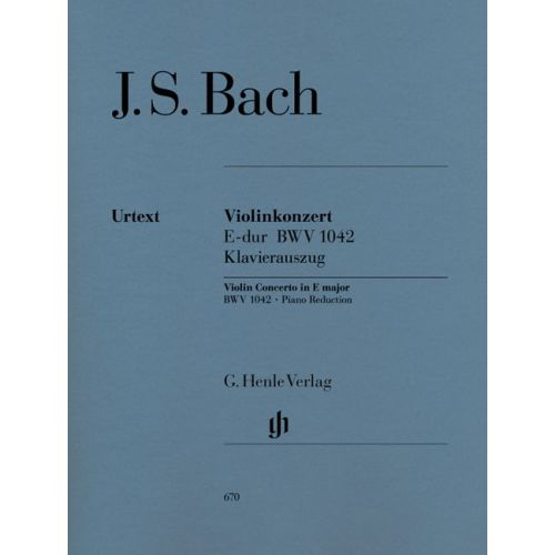 HENLE VERLAG BACH J.S. - CONCERTO FOR VIOLIN AND ORCHESTRA E MAJOR BWV 1042