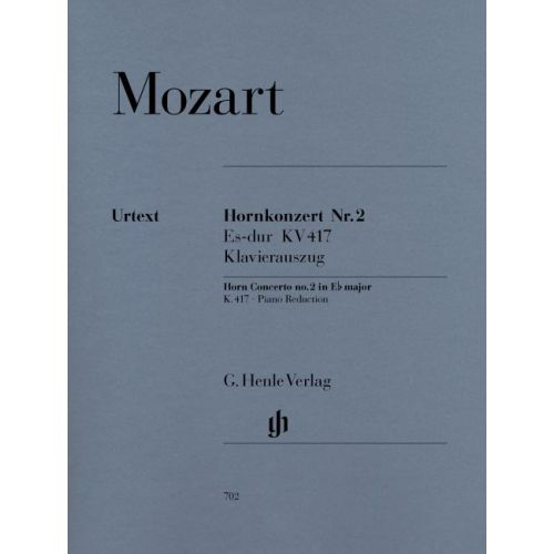 HENLE VERLAG MOZART W.A. - CONCERTO FOR HORN AND ORCHESTRA NO. 2 E FLAT MAJOR K. 417 (WITH SOLO PARTS IN E FLAT A