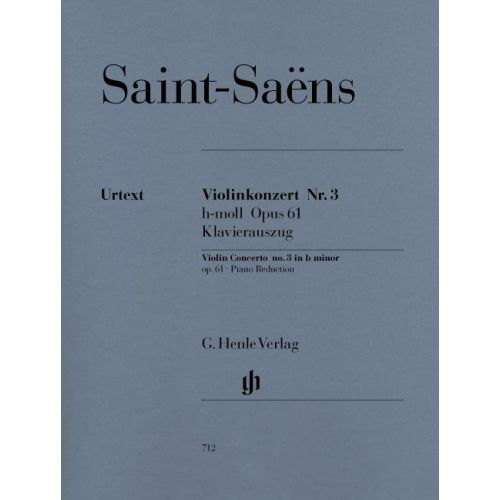 HENLE VERLAG SAINT-SAENS C. - CONCERTO FOR VIOLIN AND ORCHESTRA NO. 3 B MINOR OP. 61