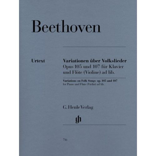 HENLE VERLAG BEETHOVEN L.V. - VARIATIONS ON FOLK SONGS FOR PIANO AND FLUTE (VIOLIN) AD LIB. OP. 105 AND 107