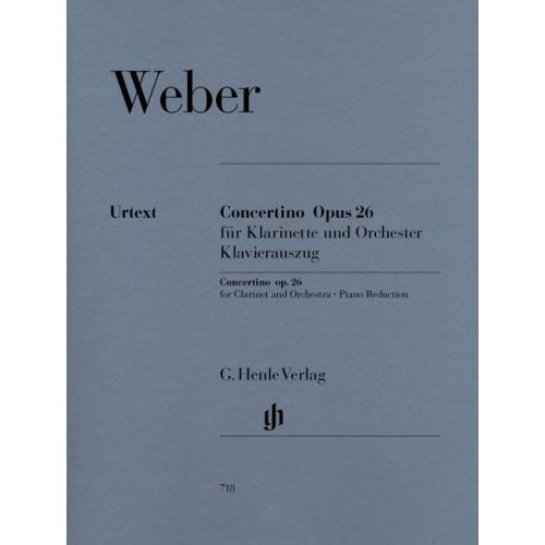 HENLE VERLAG WEBER C.M.V. - CONCERTINO OP. 26 FOR CLARINET AND ORCHESTRA