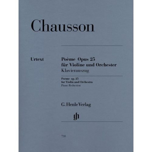 HENLE VERLAG CHAUSSON E. - POEME FOR VIOLIN AND ORCHESTRA OP. 25