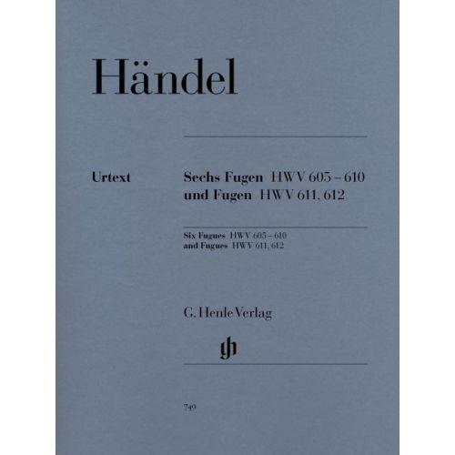 HENLE VERLAG HAENDEL G.H. - SIX FUGUES HWV 605-610 AND FUGUES HWV 611, 612