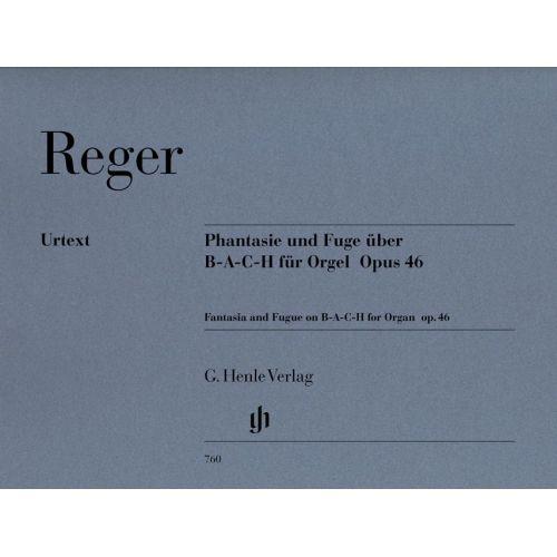 HENLE VERLAG REGER M. - FANTASIE AND FUGUE ON B-A-C-H