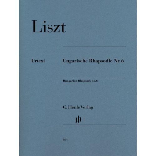 HENLE VERLAG LISZT F. - HUNGARIAN RHAPSODY NO. 6 - PIANO
