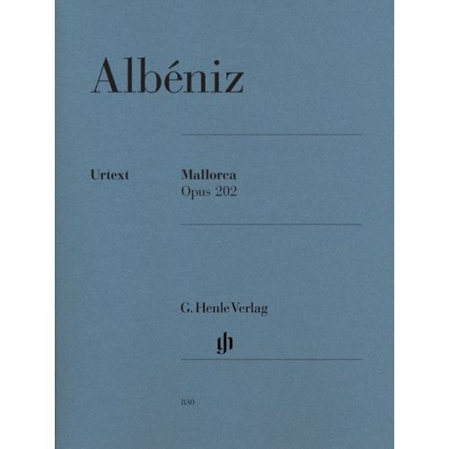 HENLE VERLAG ALBENIZ I. - MALLORCA OP. 202