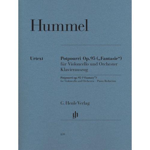 HENLE VERLAG HUMMEL J.N. - POTPOURRI (FANTASIE) OP. 95 FOR VIOLONCELLO AND ORCHESTRA