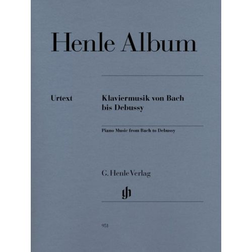 HENLE VERLAG PIANO MUSIC FROM BACH TO DEBUSSY