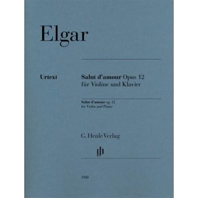 HENLE VERLAG ELGAR EDWARD - SALUT D'AMOUR OP.12 - VIOLON & PIANO