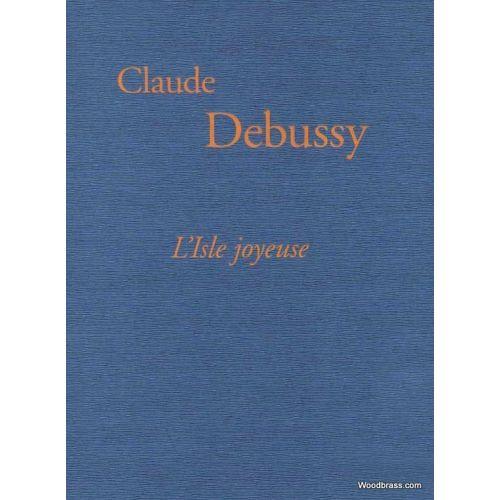 HENLE VERLAG DEBUSSY C. - L'ISLE JOYEUSE - FAC-SIMILE