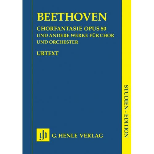 HENLE VERLAG BEETHOVEN L.V. - CHORUS FANTASY C MINOR OP. 80 AND OTHER WORKS (OP. 112, 118, 121B, 122, WOO 95)