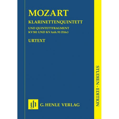 HENLE VERLAG MOZART W.A. - CLARINET QUINTET IN A MAJOR K. 581 AND FRAGMENT K. ANH. 91 (516C)