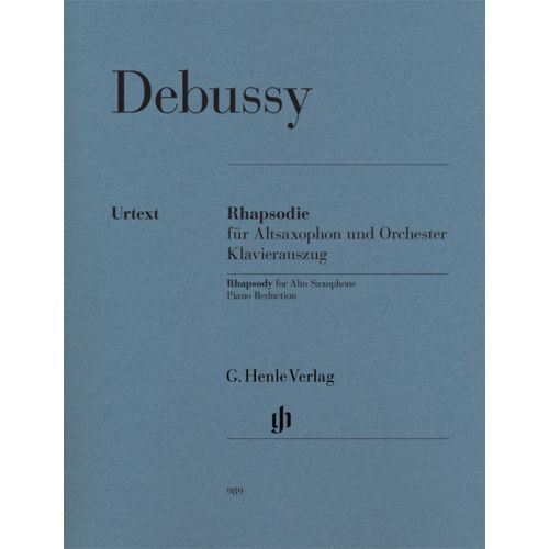 HENLE VERLAG DEBUSSY CLAUDE - RHAPSODY FOR ALTO SAXOPHONE AND ORCHESTRA - SAXOPHONE, PIANO