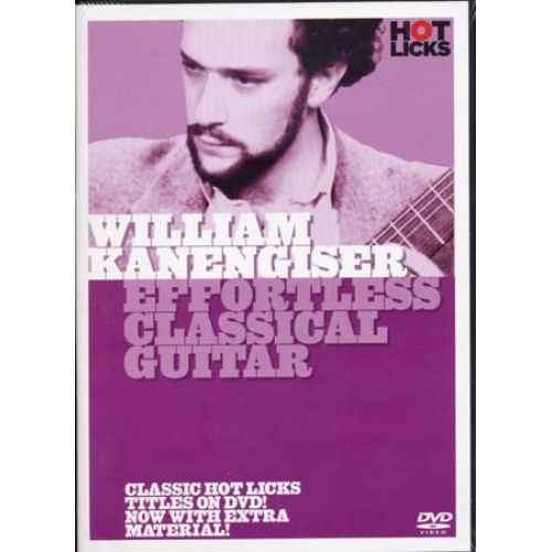 MUSIC SALES KANENGISER WILLIAM - EFFORTLESS CLASSICAL GUITAR