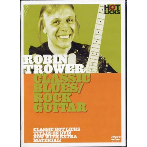 MUSIC SALES TROWER ROBIN - CLASSIC BLUES/ROCK GUITAR