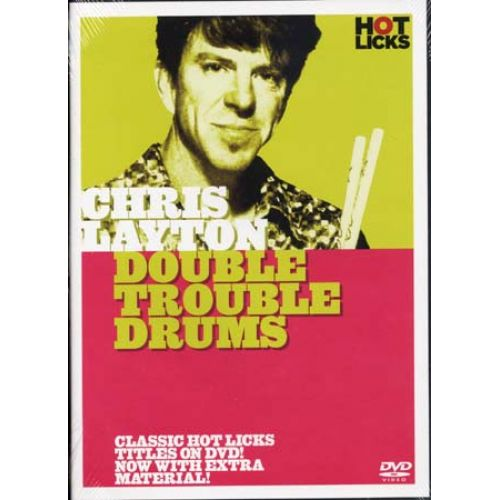 MUSIC SALES LAYTON CHRIS - DOUBLE TROUBLE DRUMS