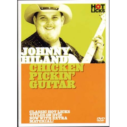 MUSIC SALES HILAND JOHNNY - CHICKEN PICKIN' GUITAR
