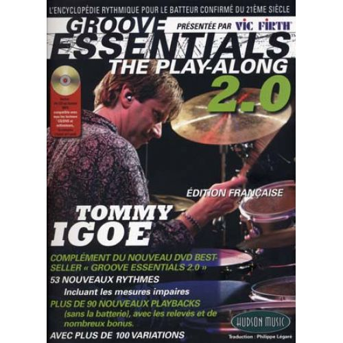 HUDSON MUSIC IGOE TOMMY - GROOVE ESSENTIALS - PLAY-ALONG DRUMS 2.0 + CD