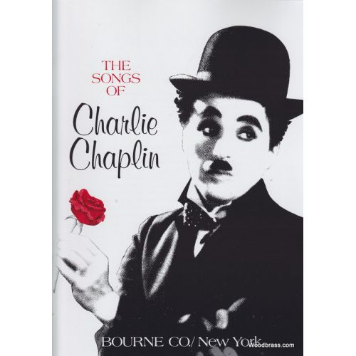 BOURNE THE SONGS OF CHARLIE CHAPLIN - CHANT & PIANO