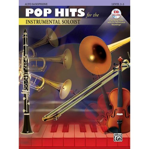 ALFRED PUBLISHING POP HITS:INSTRUMENTAL SOLOISTS + CD - SAXOPHONE AND PIANO