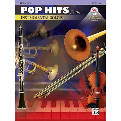 ALFRED PUBLISHING POP HITS : INSTRUMENTAL SOLOISTS + CD - FRENCH HORN SOLO