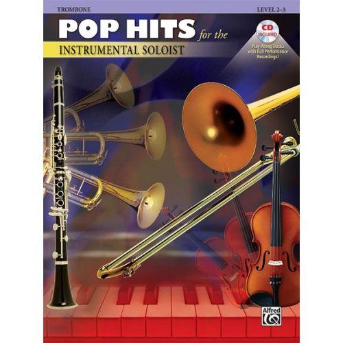 ALFRED PUBLISHING POP HITS : INSTRUMENTAL SOLOISTS + CD - TROMBONE SOLO