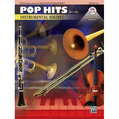 ALFRED PUBLISHING POP HITS : INSTRUMENTAL SOLOISTS + CD - CELLO SOLO