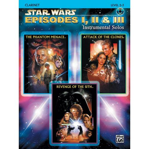 ALFRED PUBLISHING WILLIAMS JOHN - STAR WARS EPISODES I-III + CD - CLARINET AND PIANO