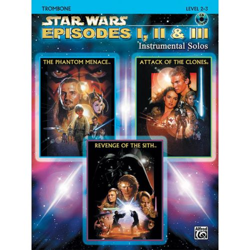 ALFRED PUBLISHING WILLIAMS JOHN - STAR WARS EPISODES I-III + CD - TROMBONE