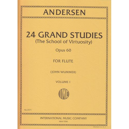 IMC ANDERSEN - 24 GRAND STUDIES OP.60 FOR FLUTE VOL.1 (JOHN WUMMER)