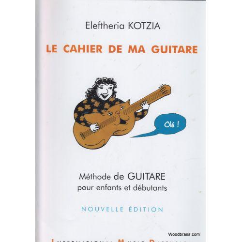 IMD ARPEGES KOTZIA E. - LE CAHIER DE MA GUITARE VOL. 1