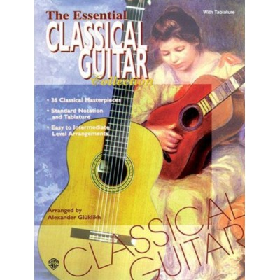ALFRED PUBLISHING THE ESSENTIAL CLASSICAL GUITAR COLLECTION (ARR : A. Glüklikh)