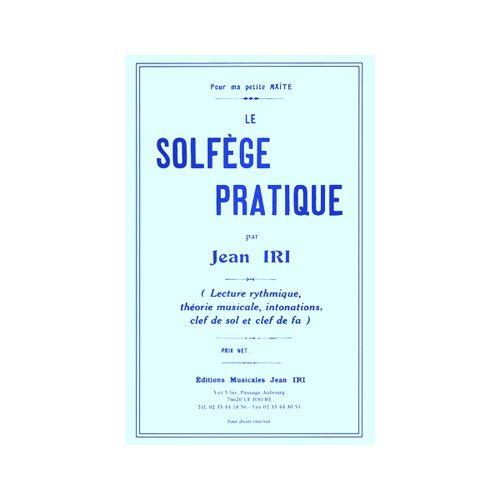 COMBRE IRI JEAN - SOLFEGE PRATIQUE - FORMATION MUSICALE