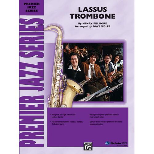 ALFRED PUBLISHING FILLMORE H. - LASSUS TROMBONE - JAZZ BAND