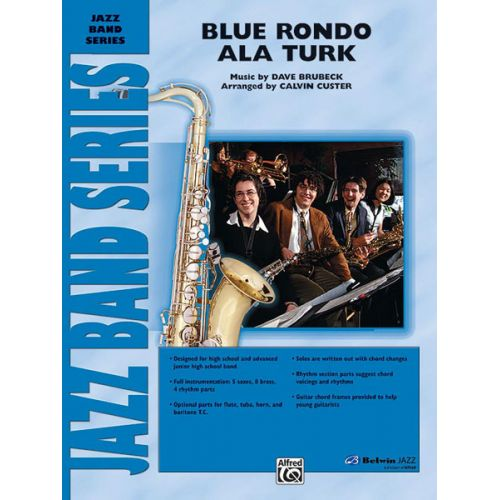 ALFRED PUBLISHING BRUBECK DAVE - BLUE RONDO A LA TURK - JAZZ BAND